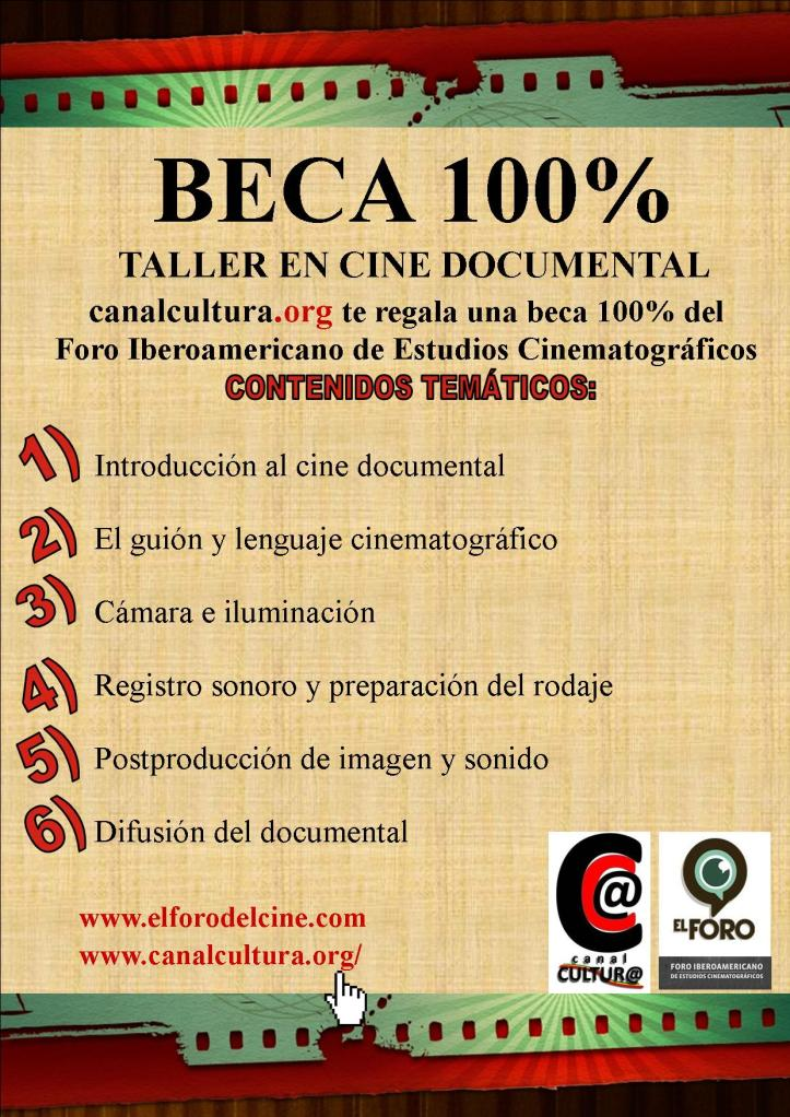 Bases BECA cine documental - canal cultura - Foro TEMAS