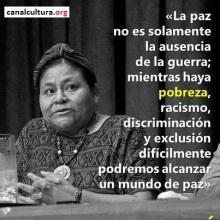 Rigoberta Menchú frases