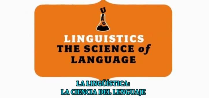 lingüística la ciencia del lenguaje
