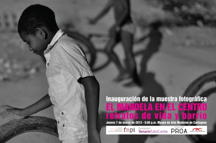 """Afiche de la muestra fotográfica """"El Mandela en el Centro: retratos de vida y barrio"""". Foto de Fernando Brito"""